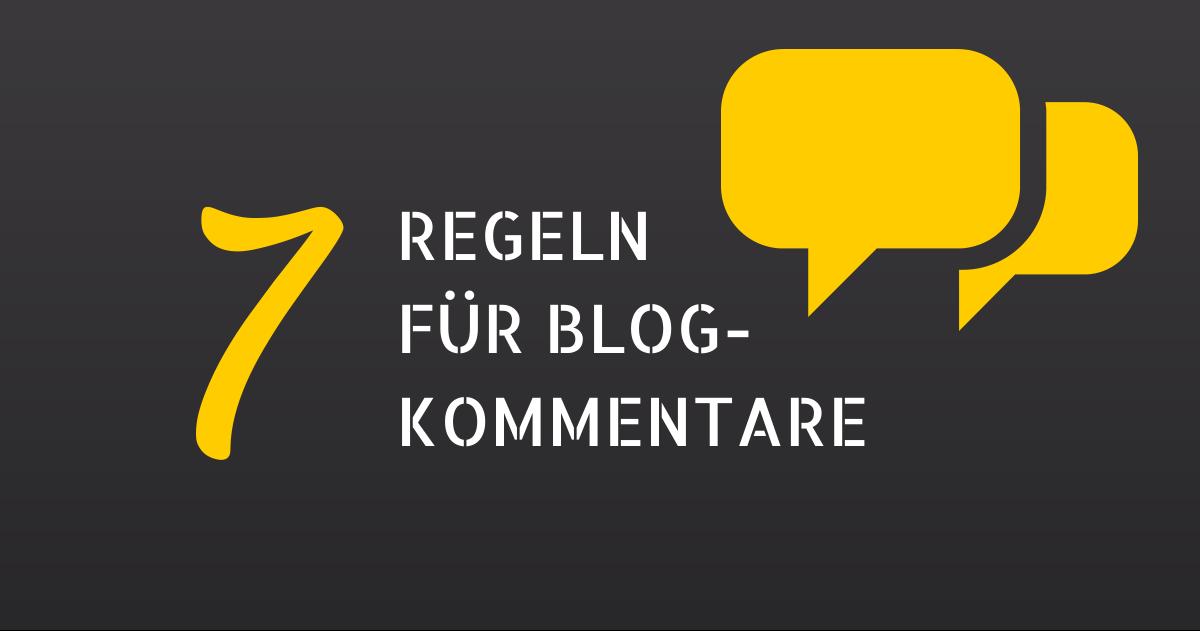 7 Benimm-Regeln für Blog-Kommentare