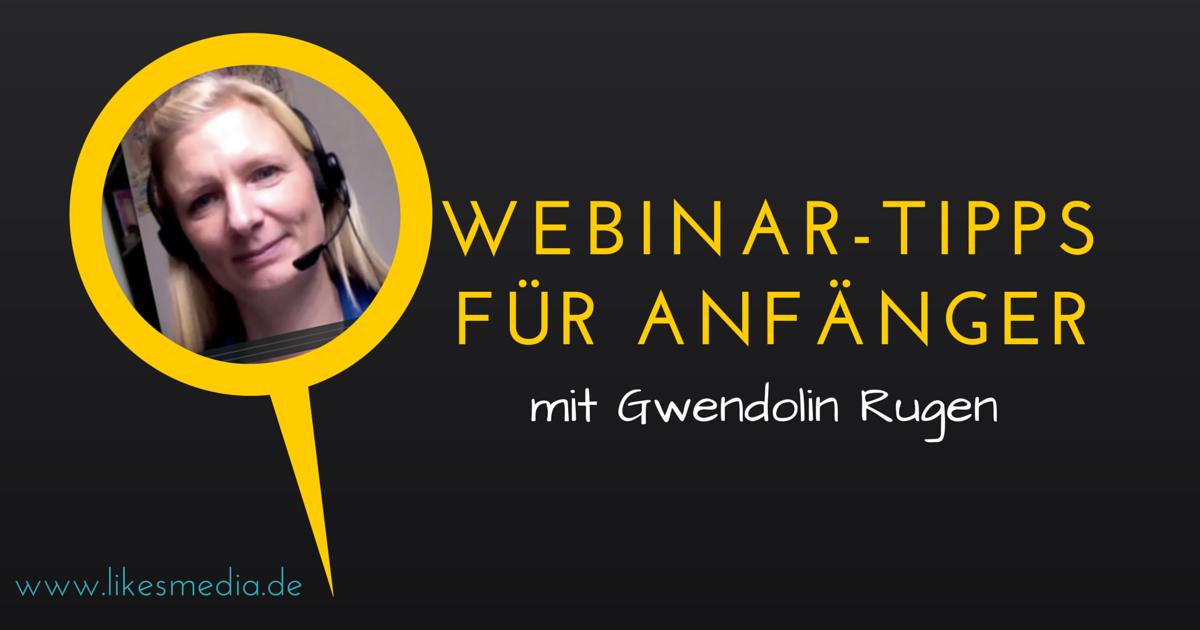 Webinare halten: Tipps für Anfänger von Webinar-Expertin Dr. Gwendolin Rugen