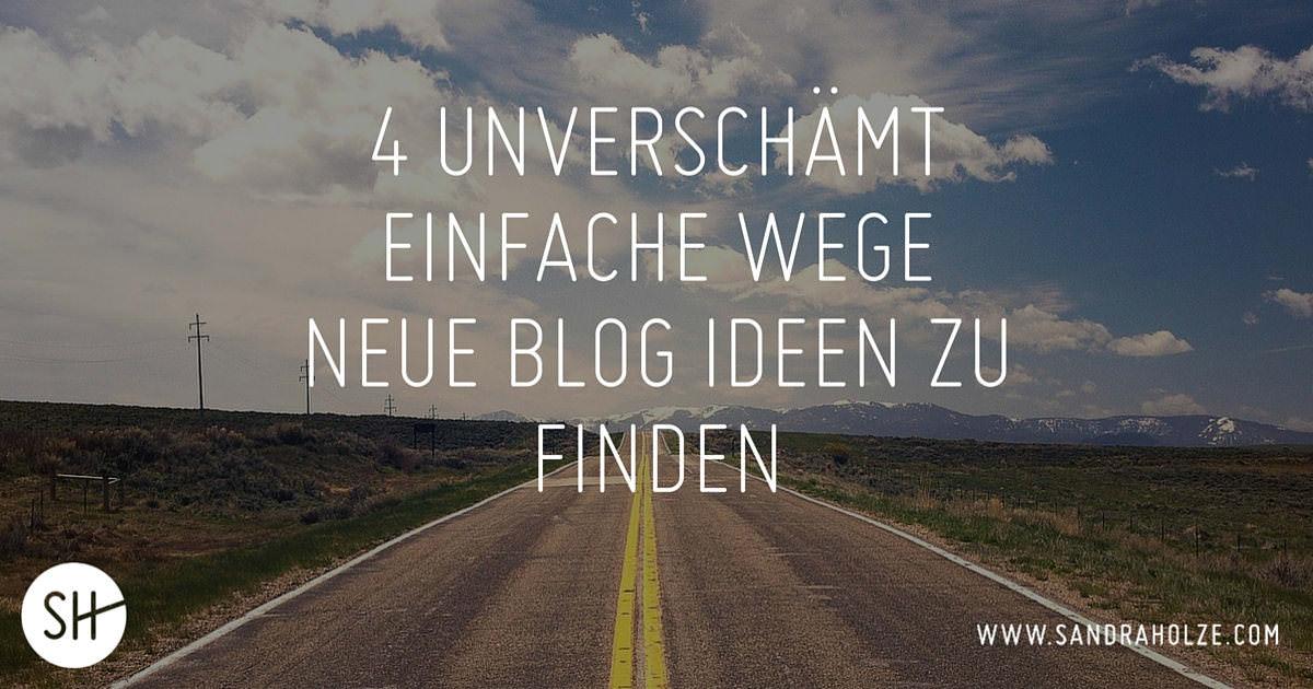 Blogs Finden ideen finden 4 unverschämt einfache wege
