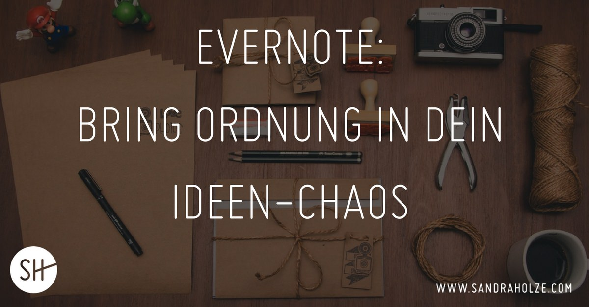 Evernote Anleitung: Sortiere mit Tags dein Ideen-Chaos