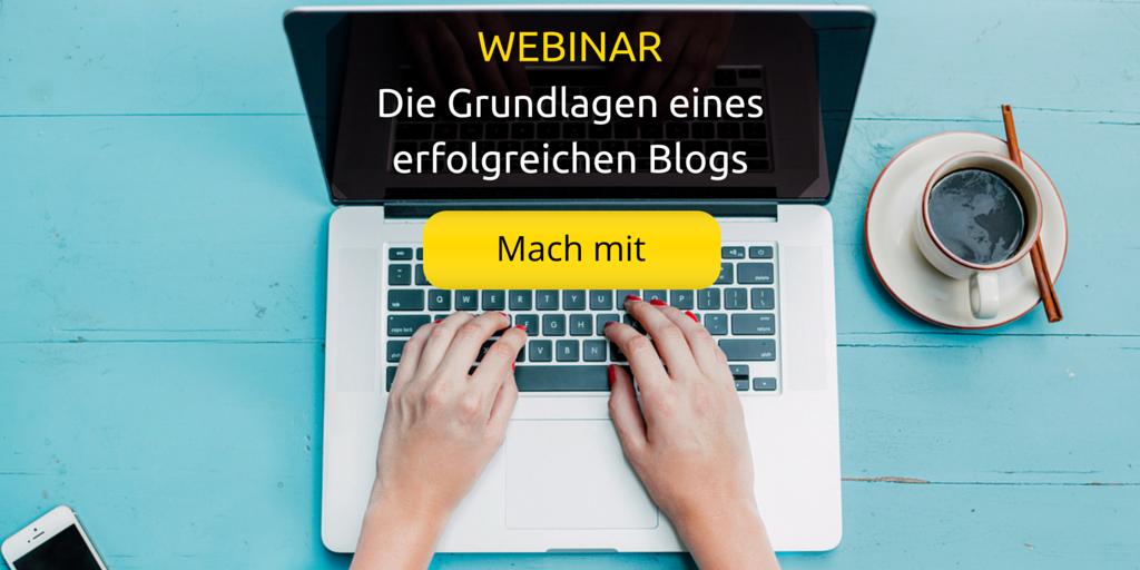 Webinar - Die Grundlagen eines erfolgreichen Blogs