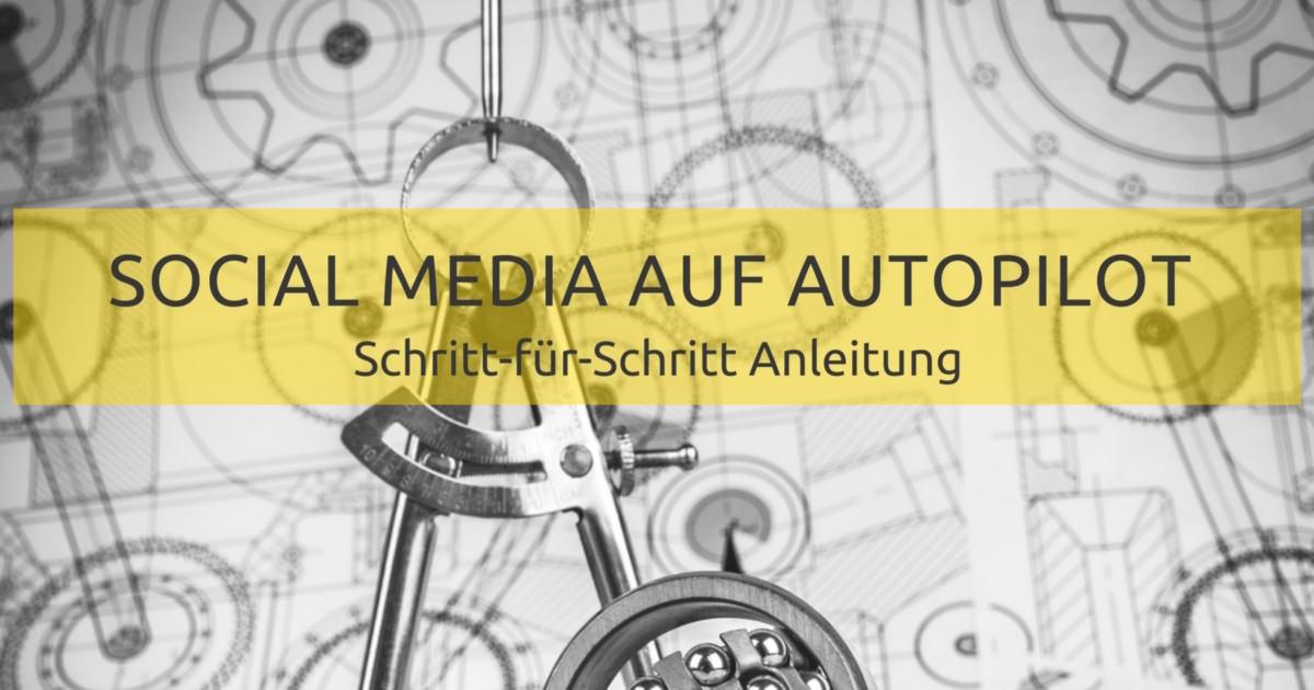 Social Media automatisieren: was du vorher wissen musst